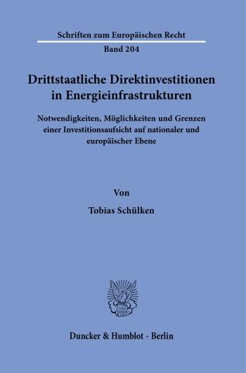 Cover: Drittstaatliche Direktinvestitionen in Energieinfrastrukturen