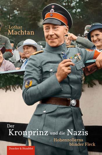 Cover: Der Kronprinz und die Nazis
