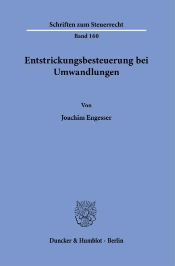 Cover: Entstrickungsbesteuerung bei Umwandlungen