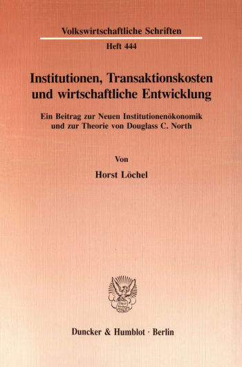 Cover: Institutionen, Transaktionskosten und wirtschaftliche Entwicklung