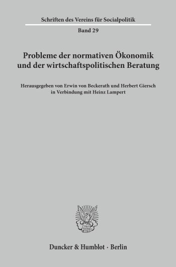 Cover: Probleme der normativen Ökonomik und der wirtschaftspolitischen Beratung