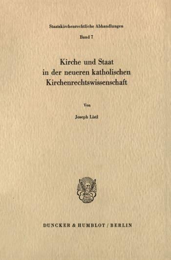 Cover: Kirche und Staat in der neueren katholischen Kirchenrechtswissenschaft