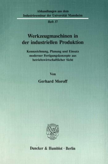 Cover: Werkzeugmaschinen in der industriellen Produktion