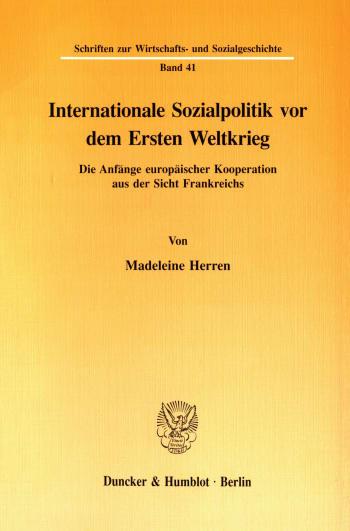 Cover: Internationale Sozialpolitik vor dem Ersten Weltkrieg