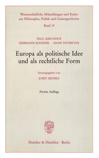 Cover: Europa als politische Idee und als rechtliche Form