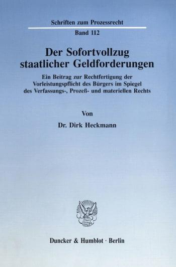 Cover: Der Sofortvollzug staatlicher Geldforderungen