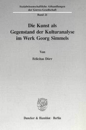 Cover: Die Kunst als Gegenstand der Kulturanalyse im Werk Georg Simmels