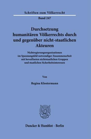Cover: Durchsetzung humanitären Völkerrechts durch und gegenüber nicht-staatlichen Akteuren