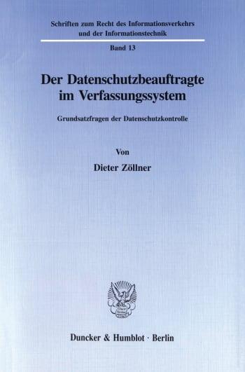Cover: Der Datenschutzbeauftragte im Verfassungssystem