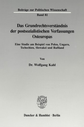 Cover: Das Grundrechtsverständnis der postsozialistischen Verfassungen Osteuropas