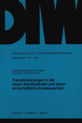 Cover: Transferleistungen in die neuen Bundesländer und deren wirtschaftliche Konsequenzen