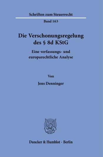 Cover: Die Verschonungsregelung des § 8d KStG