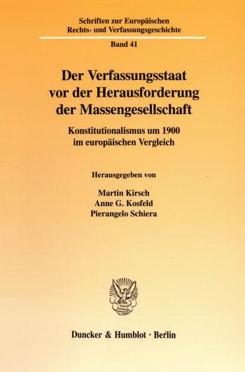 Cover: Der Verfassungsstaat vor der Herausforderung der Massengesellschaft