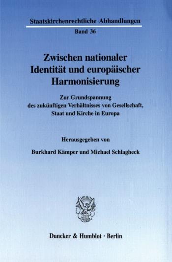 Cover: Zwischen nationaler Identität und europäischer Harmonisierung