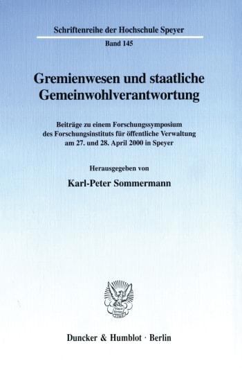 Cover: Gremienwesen und staatliche Gemeinwohlverantwortung