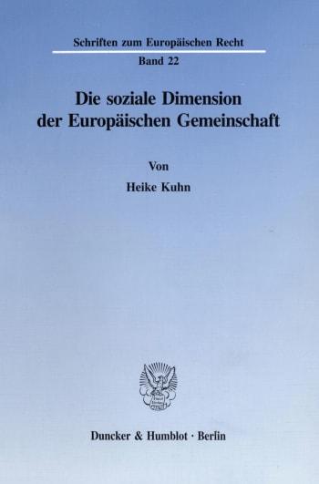 Cover: Die soziale Dimension der Europäischen Gemeinschaft