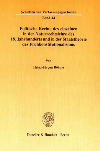 Cover: Politische Rechte des einzelnen in der Naturrechtslehre des 18. Jahrhunderts und in der Staatstheorie des Frühkonstitutionalismus