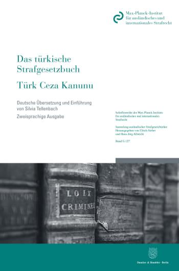 Cover: Das türkische Strafgesetzbuch / Türk Ceza Kanunu