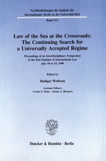 Cover: Law of the Sea at the Crossroads: The Continuing Search for a Universally Accepted Régime