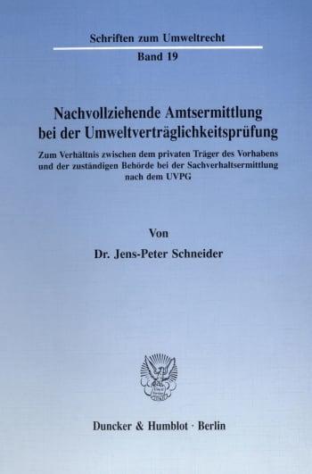 Cover: Nachvollziehende Amtsermittlung bei der Umweltverträglichkeitsprüfung