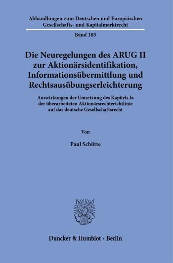 Cover: Die Neuregelungen des ARUG II zur Aktionärsidentifikation, Informationsübermittlung und Rechtsausübungserleichterung