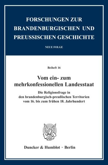 Cover: Forschungen zur Brandenburgischen und Preußischen Geschichte. Neue Folge. Beihefte (BH FBPG)