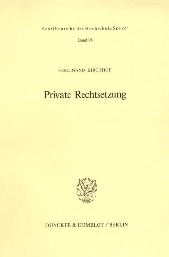 Cover: Private Rechtsetzung