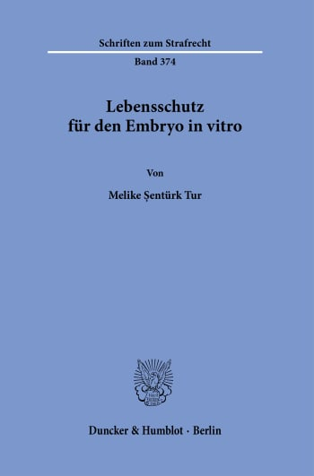 Cover: Lebensschutz für den Embryo in vitro