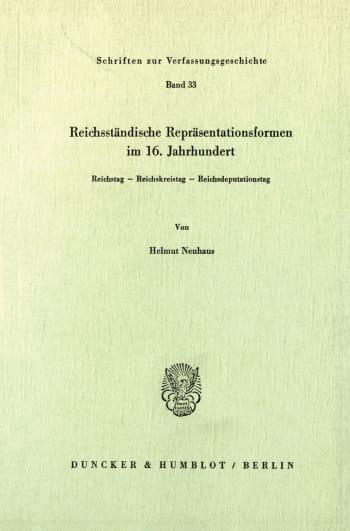 Cover: Reichsständische Repräsentationsformen im 16. Jahrhundert