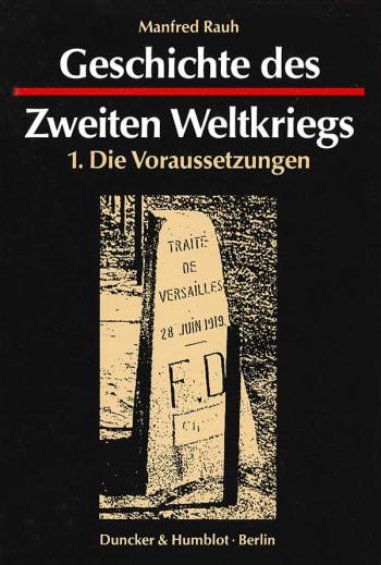 Cover: Geschichte des Zweiten Weltkriegs. 3 Bände