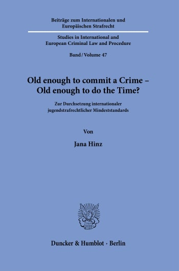 Cover: Old enough to commit a Crime – Old enough to do the Time?
