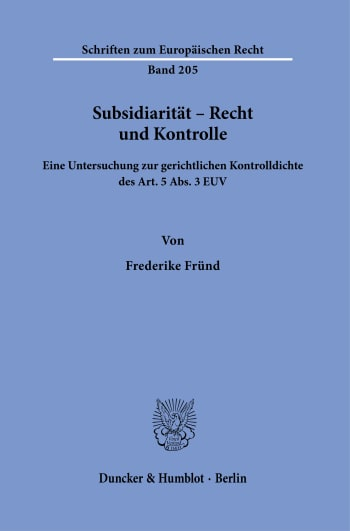 Cover: Subsidiarität – Recht und Kontrolle