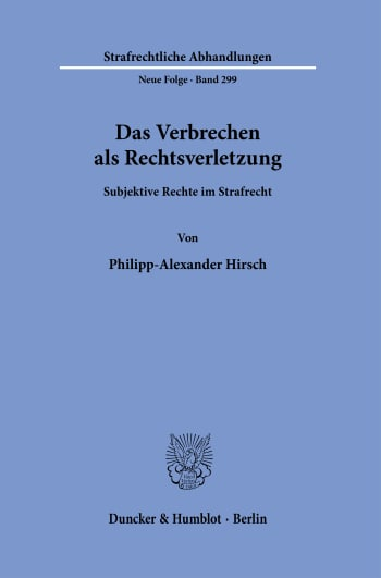 Cover: Das Verbrechen als Rechtsverletzung