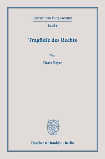 Cover: Tragödie des Rechts