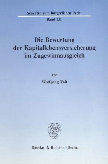 Cover: Die Bewertung der Kapitallebensversicherung im Zugewinnausgleich