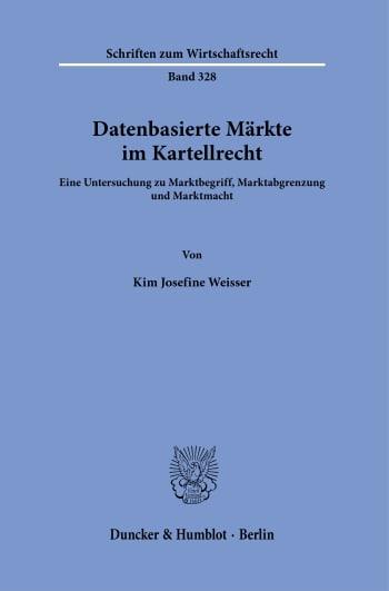 Cover: Datenbasierte Märkte im Kartellrecht