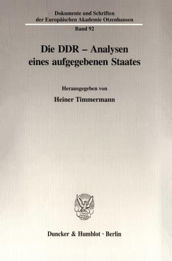Cover: Die DDR - Analysen eines aufgegebenen Staates