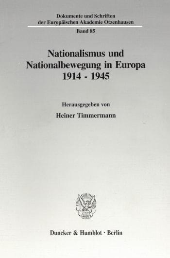 Cover: Nationalismus und Nationalbewegung in Europa 1914 - 1945