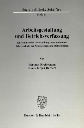 Cover: Arbeitsgestaltung und Betriebsverfassung