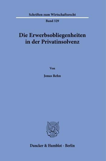 Cover: Die Erwerbsobliegenheiten in der Privatinsolvenz