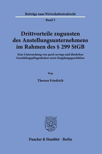 Cover: Drittvorteile zugunsten des Anstellungsunternehmens im Rahmen des § 299 StGB