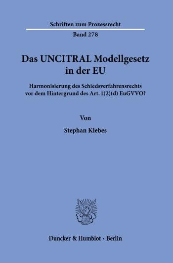 Cover: Das UNCITRAL Modellgesetz in der EU