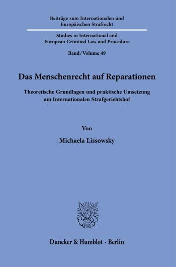 Cover: Beiträge zum Internationalen und Europäischen Strafrecht / Studies in International and European Criminal Law and Procedure (IES)