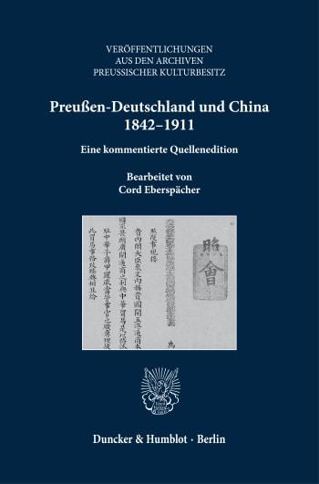 Cover: Preußen-Deutschland und China 1842–1911