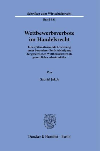 Cover: Wettbewerbsverbote im Handelsrecht