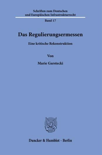 Cover: Das Regulierungsermessen