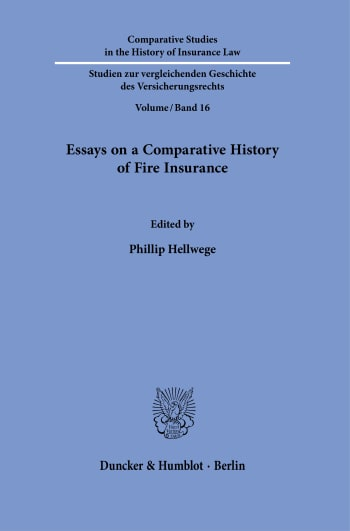 Cover: Essays on a Comparative History of Fire Insurance
