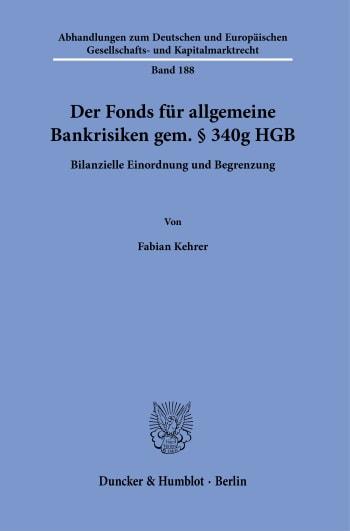 Cover: Der Fonds für allgemeine Bankrisiken gem. § 340g HGB