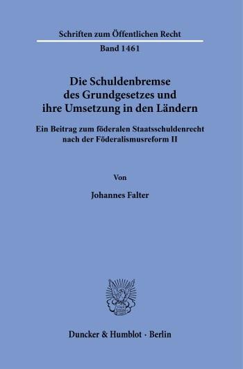 Cover: Die Schuldenbremse des Grundgesetzes und ihre Umsetzung in den Ländern