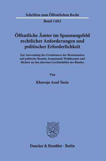 Cover: Öffentliche Ämter im Spannungsfeld rechtlicher Anforderungen und politischer Erforderlichkeit